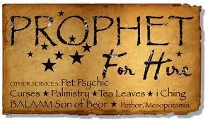 Balaam – Prophet for Hire!