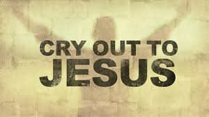 cry-out-to-jesus