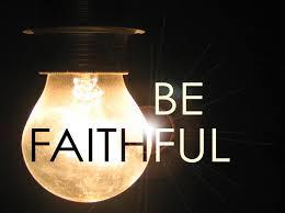 faithful be