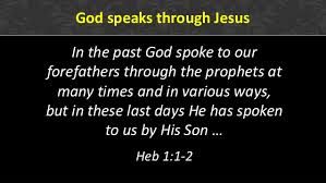 God speaks through Jesus